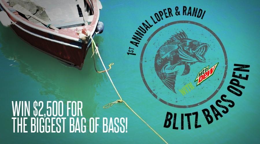 Loper & Randi Blitz Bass Open w/ Mt Dew