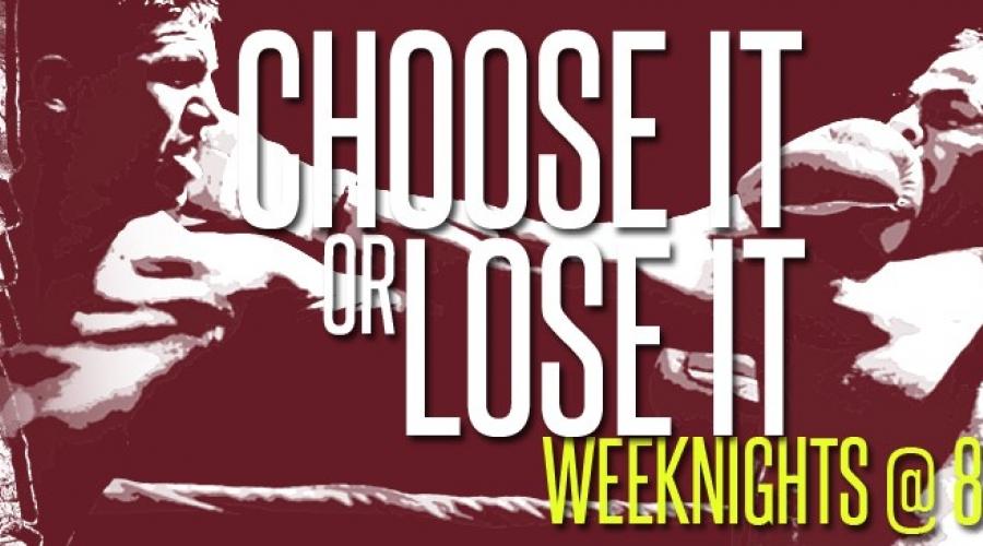 Choose It or Lose It