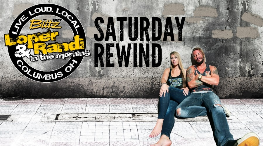 Loper & Randi Saturday Rewind