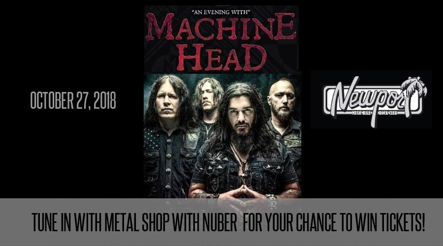 Win Machine Head tickets in Metal Shop