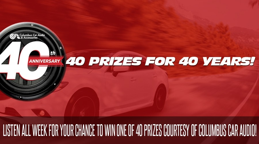 40 Prizes for 40 Years from Columbus Car Audio!