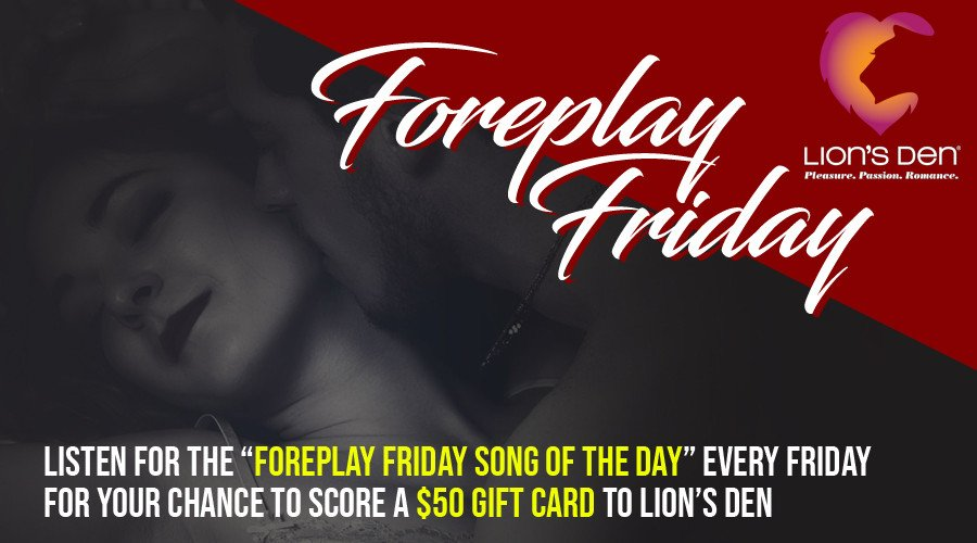 Foreplay Friday with Lion's Den