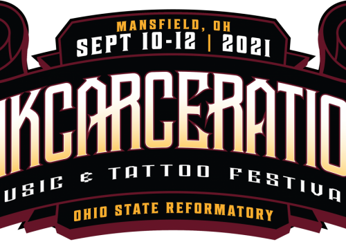 UPDATE! Inkcarceration Festival 2021 is a GO! But, has been moved to the Fall. Get the updates here!