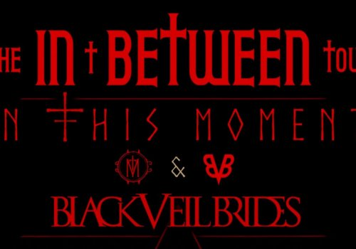 UPDATED WITH THE NEW SONG from Maria and Andy! And In This Moment/Black Veil Brides Tour details include Columbus.