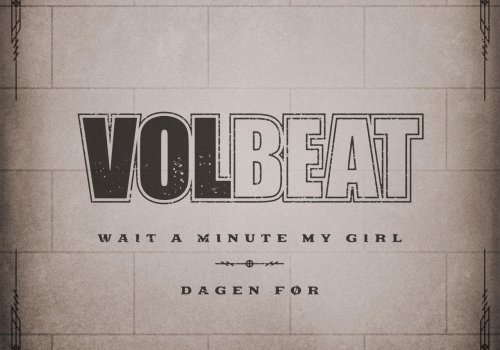 """Check out Volbeat's trippy new """"Wait A Minute My Girl"""" video here!"""