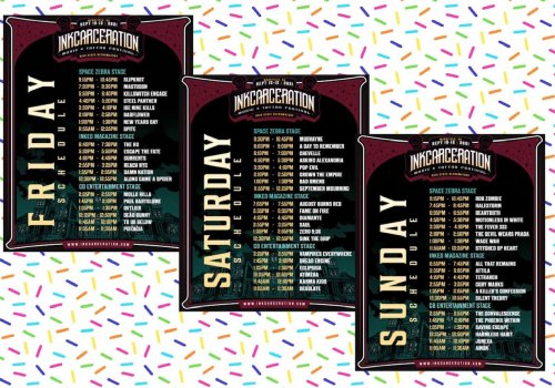 Your official daily INKCARCERATION set times are HERE!